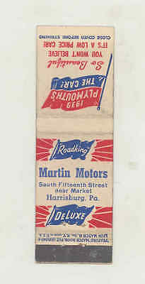 1939 Martin Plymouth Roadking Automobile Matchbook Cover Harrisburg PA mb1899