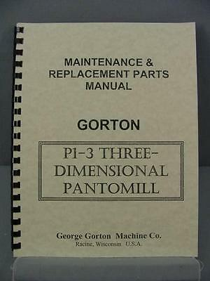Gorton P1-3 PantoMill - Maintenance & Parts Manual