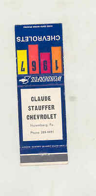 1967 Claude Stauffer Chevrolet Automobile Matchbook Cover Nuremberg PA mb1663