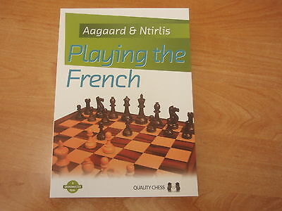 GM Aagaard & Ntirlis : Playing the French Quality Chess 2013 Grandmaster Guide