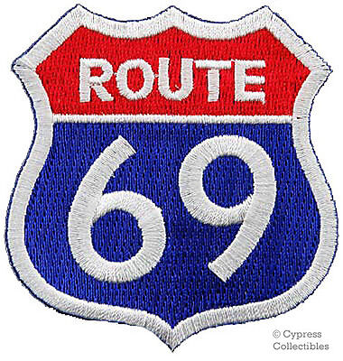 ROUTE 69 EMBROIDERED PATCH - SEXY HIGHWAY ROAD SIGN 66 iron-on PARODY HUMOR