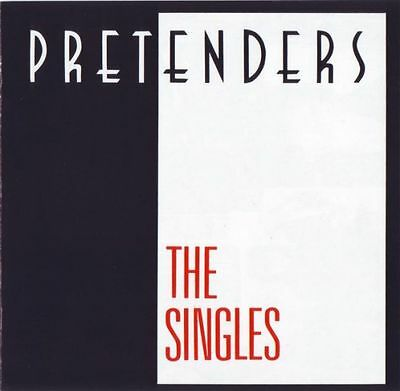 The Pretenders ( New Sealed Cd ) Singles Very Best Of / Greatest Hits Collection