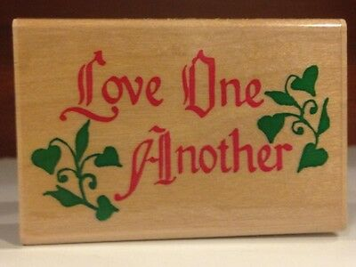 """NEW RUBBER STAMP """"LOVE ONE ANOTHER"""" VALENTINE'S DAY SENTIMENT CUTE CARD MAKING"""