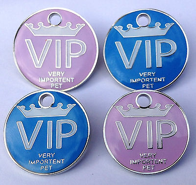 Pet ID Tag, VIP TAGS in Pink or Blue,3 types, VERY IMPORTENT PET / PUP / PUSS