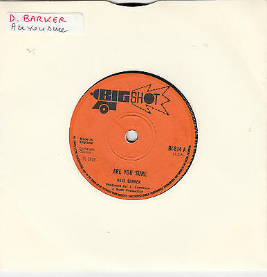 DAVE BARKER - are you sure / i don't know why 45""