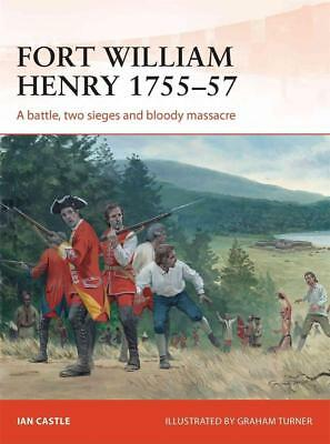 Campaign 260 :  Fort William Henry 1755–57  NEU