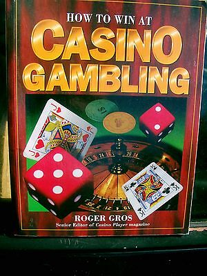 HOW TO WIN AT CASINO GAMBLING- by Roger Gros  softcover CLEARANCE