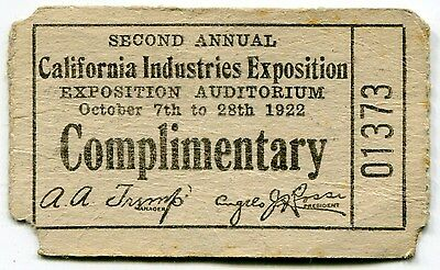 """1922 Admission Ticket: """"2nd ANNUAL CALIFORNIA INDUSTRIES EXPOSITION"""""""