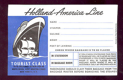 1940/50's? ORIGINAL LUGGAGE LABEL* HOLLAND AMERICA LINE * UNUSED & FREE SHIP