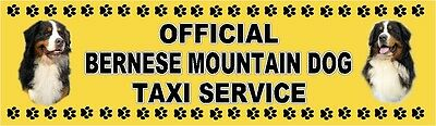 BERNESE MOUNTAIN DOG OFFICIAL TAXI SERVICE  Dog Car Sticker  By Starprint