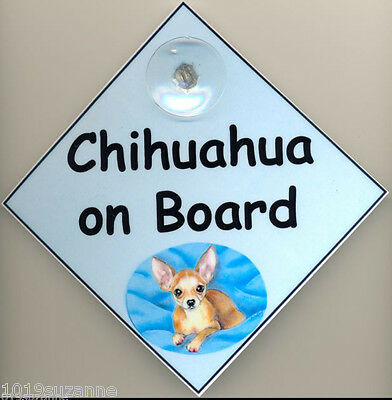 Original Design Chihuahua On Board Laminated Dog In Car Sign By Suzanne Le Good