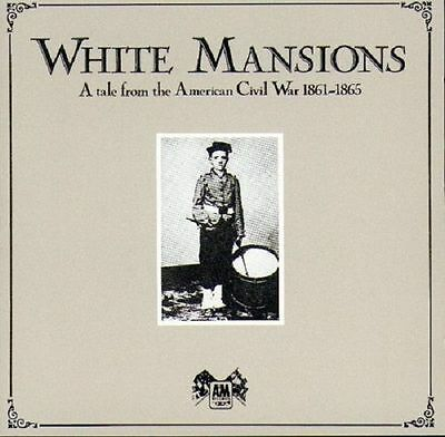 White Mansions ( New Sealed Cd ) A Tale From The American Civil War 1861 - 1865