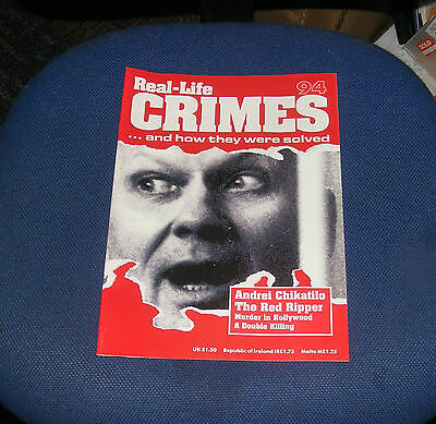 Real Life Crimes Number 94 - Andrei Chikatilo The Red Ripper/michael Shorey