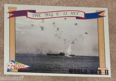 Pacific Trading 1992 The Big E Is Hit WW II trading card # 86 Great Picture!
