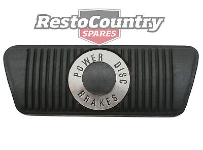 Ford Brake Pedal Pad AUTO with - POWER DISC BRAKES - XR XT XW XY XA XB XC Falcon