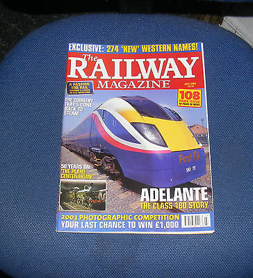 The Railway Magazine July 2003 - Adelante The Class 180 Story