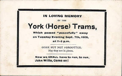 York. In Loving Memory of the York ( Horse ) Trams.