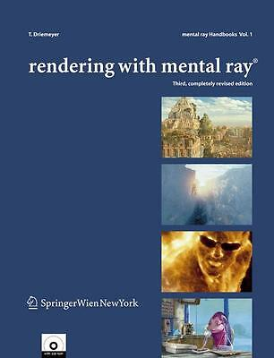 Thomas Driemeyer / Rendering with mental ray® 9783211228753