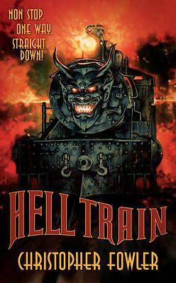 Hell Train, Christopher Fowler, New condition, Book