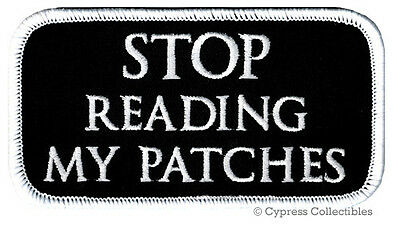 STOP READING MY PATCHES embroidered iron-on PATCH ANTI-SOCIAL BIKER VEST NAMETAG