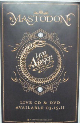 MASTODON 2011 LIVE AT THE ARAGON promotional poster ~NEW & MINT~!
