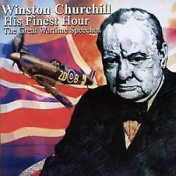 Winston Churchill - His Finest Hour Wartime Speeches (NEW CD)