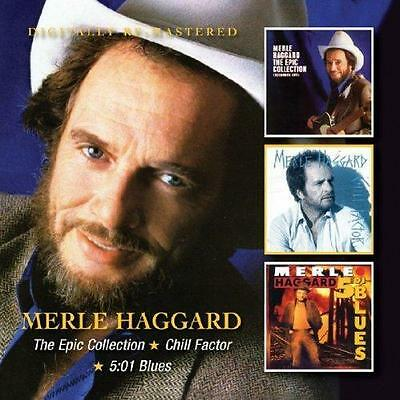 Merle Haggard - The Epic Collection / Chill Factor / 5:01 Blues (NEW 2 x CD)