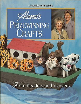 Leisure Arts' Presents Aleene's Prizewinning Crafts from Readers & Viewers, PB