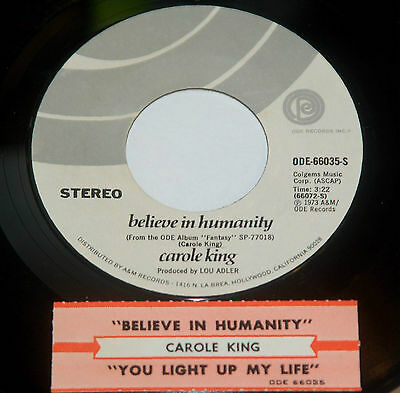 Carole King 45 Believe In Humanity / You Light Up My Life  w/ts