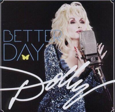 Dolly Parton - Better Day (NEW CD)