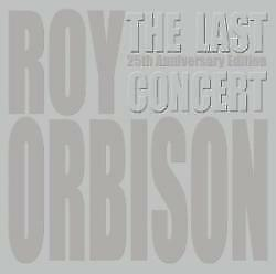 Roy Orbison - The Last Concert (NEW CD+DVD)