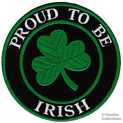 PROUD TO BE IRISH embroidered iron-on PATCH IRELAND LUCKY CLOVER GREEN SHAMROCK