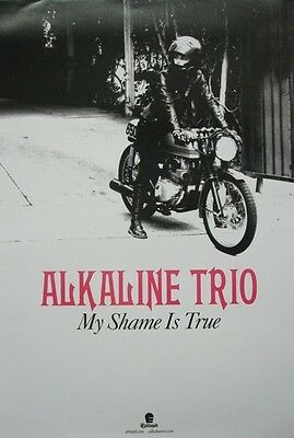 ALKALINE TRIO 2013 MY SHAME IS TRUE promotional poster ~NEW~MINT~!