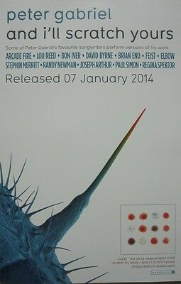PETER GABRIEL 2014 AND I'LL SCRATCH YOURS promotional poster ~NEW~MINT~!