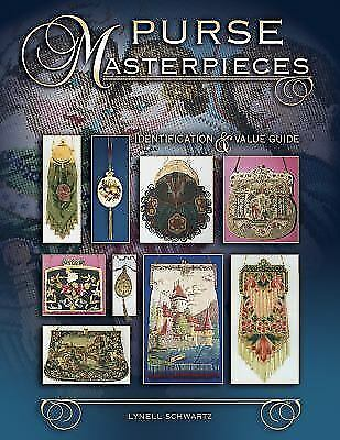 Purse Masterpieces : Identification and Value Guide by Lynell Schwartz