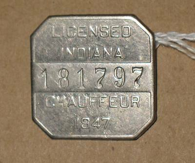 Indiana Licensed Chauffeur Badge 1947