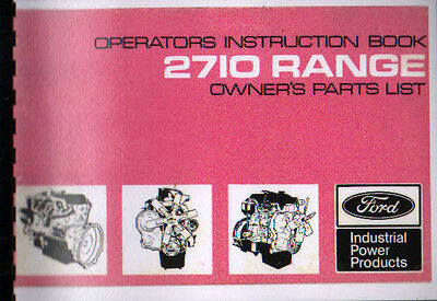 "Ford ""2710 Range"" Engine Operator Instruction Book and Illustrated Parts List"