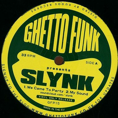 Ghetto Funk Presents Slynk 12""