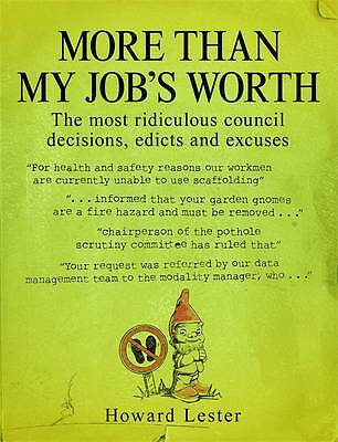 More Than My Job?s Worth, Lester, Howard, New condition, Book