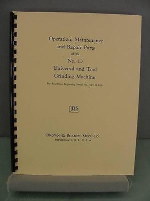 Brown & Sharpe #13 Grinding Machine Operation, Maintenance & Parts Manual