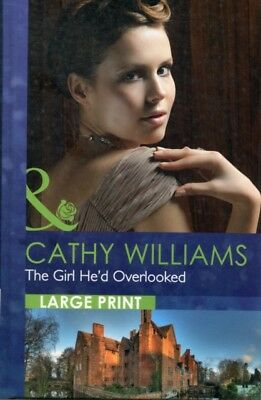 The Girl He'd Overlooked (Mills & Boon Largeprint Romance) (Hardc. 9780263226331