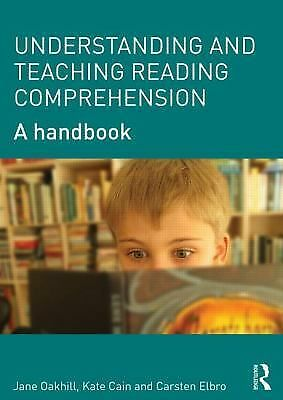 The Reading Comprehension Handbook : An Introduction for Students and...