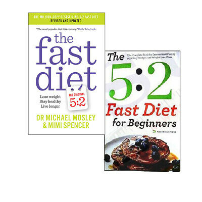 The Fast Diet Collection 2 Books Set, The 5: 2 Fast Diet for Beginners