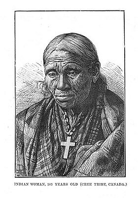 A 100 Year old Woman of the Cree Tribe of Canada - Antique Print 1886