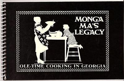 Monga Ma's Legacy 1995 Georgia Cookbook Signed Cherry Waldrop Clements