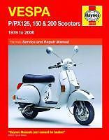 Haynes Manual VESPA Scooters P PX P125 PX125 P150 PX150 P200  PX200 1978 to 2009