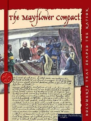 The Mayflower Compact (Documents That Shaped a Nation), Armentrout, Patricia, Ar