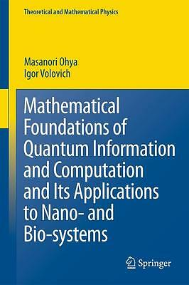 Mathematical Foundations of Quantum Information and Computation and Its App ...