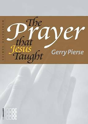 """NEW """"The Prayer That Jesus Taught"""" Gerry Pierse (Paperback, 2013)"""