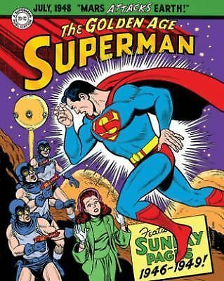 Superman - The Golden Age Sundays, 1946-1949! by Jerry Siegel and Alvin...